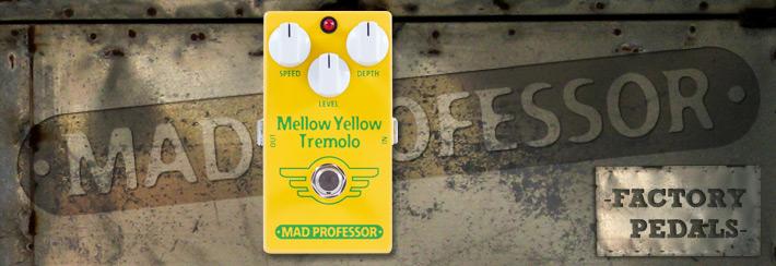Mellow Yellow Tremolo(1)